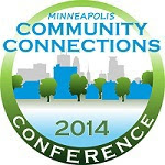 2014 Community Connections Conference – Common Ground: A City That Works for All