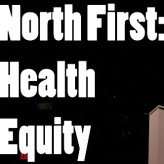 NorthFirst Call for Speakers: Health Equity